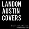 Landon Austin - Here Comes the Sun artwork