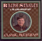 Ralph Stanley & The Clinch Mountain Boys - Love Me Darling, Just Tonight