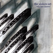 The Aislers Set - One Half Laughing