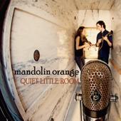 Quiet Little Room-Mandolin Orange