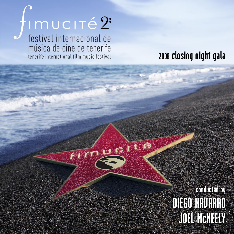 Fimucité 2: 2008 Closing Night Gala (In Session — In Concert: A Film Music Celebration)