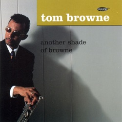 View album Tom Browne - Another Shade of Browne
