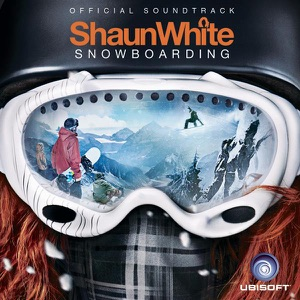 Shaun White Snowboarding (Original Game Soundtrack)