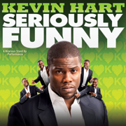 Seriously Funny - Kevin Hart - Kevin Hart