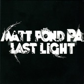 Matt Pond PA - It's Not So Bad at All