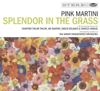 Pink Martini - Splendor In the Grass artwork