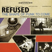 Refused - Summerholidays vs. Punkroutine