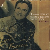 Lefty Frizzell - I'm an Old, Old Man (Tryin' to Live While I Can)