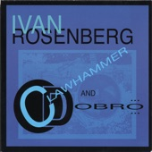Ivan Rosenberg - Skunk Ate the Mothballs