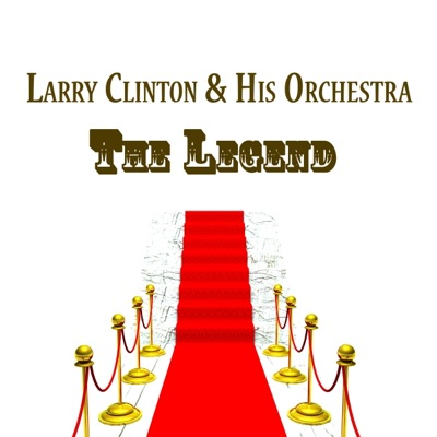 Larry Clinton & His Orchestra, The Legend - Larry Clinton