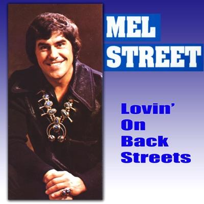 Lovin' On the Back Streets - Mel Street