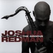 Joshua Redman - Streams of Consciousness