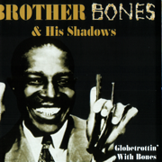 Sweet Georgia Brown - Brother Bones & His Shadows - Brother Bones & His Shadows