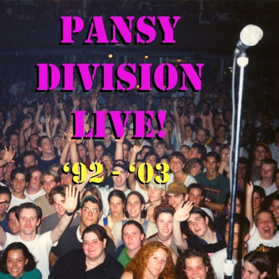 Pansy Division Live '92-'03 - Pansy Division
