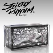 Reel 2 Real - I Like to Move It (Nicola Fasano Radio Edit) [feat. The Mad Stuntman]