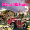 Various Artists - 100 Classic 1940s Memories  artwork