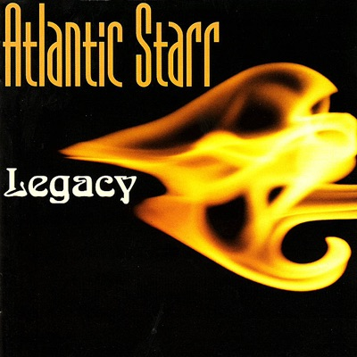 Legacy - Atlantic Starr