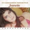 Jeanette: 15 Canciones Favoritas