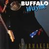 Starmaker - Buffalo C. Wayne