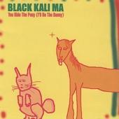 Black Kali Ma - Movin' On