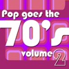 Pop Goes the 70's, Vol. 2 (Re-Recorded Versions)