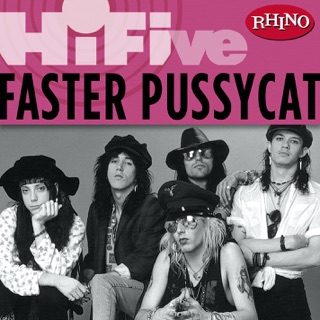 Faster Pussycat on Apple Music