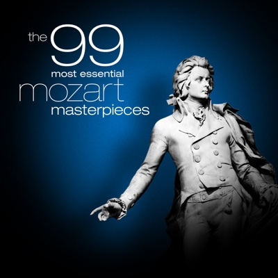 The 99 Most Essential Mozart Masterpieces - Various Artists album