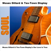 Moses Dillard & Tex-Town Display - I've Got to Find a Way (To Hide My Hurt) (Pt. 1)