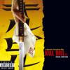 Verschiedene Interpreten - Kill Bill Vol. 1 Original Soundtrack (PA Version) Grafik