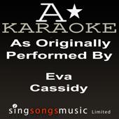 As Originally Performed By Eva Cassidy (Karaoke Songbook)