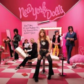 New York Dolls - Take a Good Look At My Good Looks