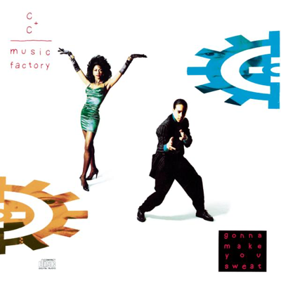 Gonna Make You Sweat (Everybody Dance Now) - C+C Music Factory song