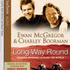 Ewan McGregor & Charley Boorman - Long Way Round: Chasing Shadows Across the World (Abridged Nonfiction) artwork