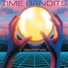 Time Bandits: Greatest Hits, 2010