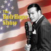Bob Hope Show - Bob Hope Show: Guest Star Herbert Marshall (Original Staging)  artwork