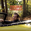 Garou - Version intégrale обложка