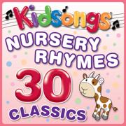 Nursery Rhymes - 30 Classics - Kidsongs