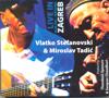Live In Zagreb - Vlatko Stefanovski & Miroslav Tadic