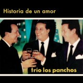 Los Panchos - Historia de un Amor