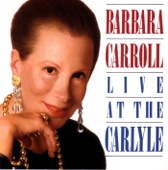 Barbara Carroll - What I Like About  You