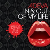 Adeva - In & Out of My Life (Robytek vs Shield Remix - Club Vocal)