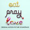Eat, Pray, Love (Original Motion Picture Soundtrack) - Vários intérpretes
