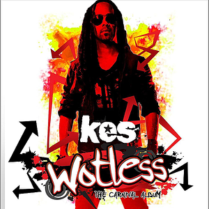 KES the Band - Wotless