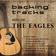 Hits Of The Eagles (Backing Tracks) - Backing Tracks Minus Vocals - Backing Tracks Minus Vocals