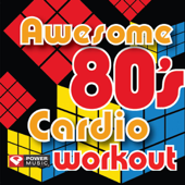 Awesome 80's Cardio Workout (60 Minute Non Stop Workout Mix [138-156 BPM])