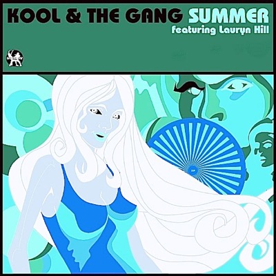 Summer (feat. Lauryn Hill) [Remixes] - EP - Kool & The Gang