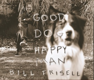 Good Dog, Happy Man