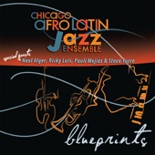 Chicago Afro Latin Jazz Ensemble - Bossa Pegajosa