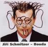 Bouda - Jiri Schmitzer