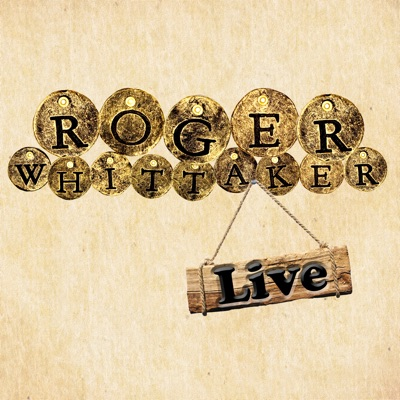 Roger Whittaker Live - Roger Whittaker
